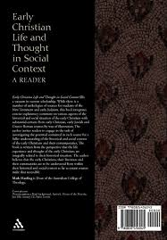 early christian life and thought in social context a reader