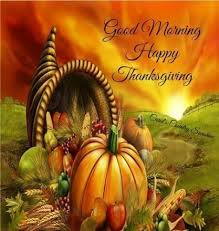 morning happy thanksgiving pictures photos and images for