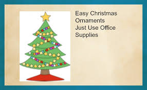 easiest ornament just use office supplies