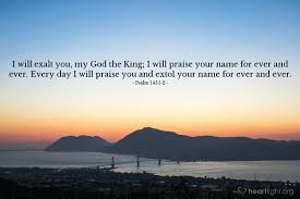 psalm of thanksgiving psalm 145 1 2 u2014 verse of the day for 04 16 2015