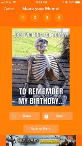 Meme App For Iphone - how to find a birthday meme for a friend