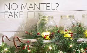 mantel decorating ideas fake a christmas mantel improvements blog
