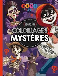 Livre COCO  Les ateliers disney  Coloriages Mystère Xxx