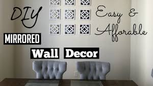 Black And White Wall Decor by Diy Mirrored Wall Decor Ng U0027s Evidence Youtube