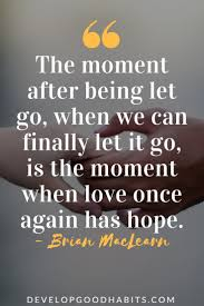 quotes about learning valuable lessons letting go quotes 89 quotes about letting go and moving on