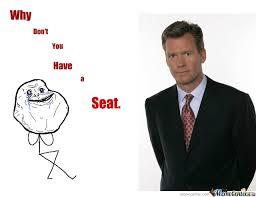 Take A Seat Meme - why don t you have a seat by immya meme center