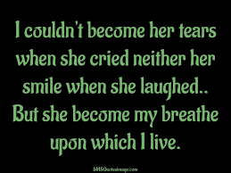 I Love Her Smile Quotes by I Couldn U0027t Become Her Tears Love Sms Quotes Image