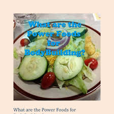 power foods for bodybuilding pdf docdroid