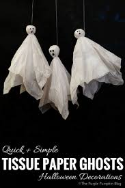 tissue paper ghosts crafty october day 5 tissue paper and
