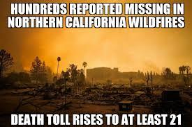 California Meme - hundreds missing in california wildfires memenews