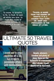 Indiana travel quotes images 50 best travel inspirations for the modern traveller jpg
