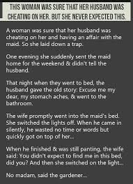 Meme Cheating Wife - this woman was sure her husband was cheating but never expected this