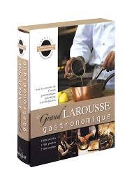 edition larousse cuisine larousse cuisine