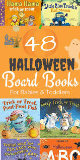 halloween children s books 48 halloween board books for babies and toddlers toddler books