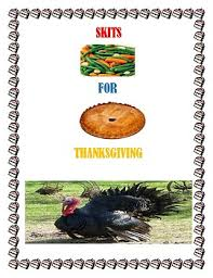 skits for thanksgiving by nolma coley iact teachers pay teachers