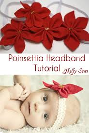 how to make baby headbands with flowers poinsettia headbands melly sews