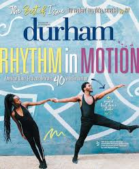 durham magazine june july 2017 by shannon media issuu