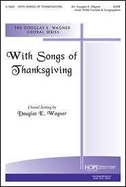 with songs of thanksgiving satb by dougla j w pepper sheet