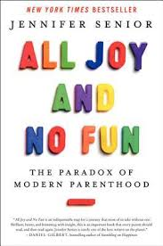 least respected jobs journalists quotes about happiness in life all joy and no fun the paradox of modern parenthood by jennifer senior