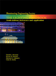 ies lighting handbook recommended light levels the lighting handbook 10th edition ies