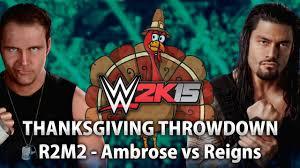 2k15 thanksgiving throwdown 2014 dean ambrose vs