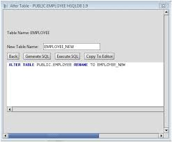 Sql Change Table Name Hsqldb Rename An Hsqldb Database Table Using The Alter Table Command