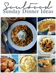 thanksgiving soul food soul food sunday dinner ideas sunday dinners soul food and