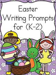 easter writing prompts writing prompts kindergarten reading