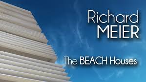 richard meier the beach houses youtube