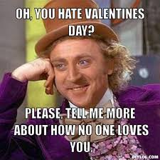 Me On Valentines Day Meme - how to be a total optimist this valentine s day pulsefeedz