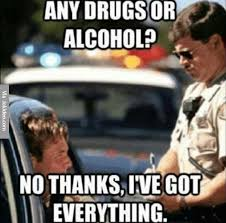 Memes Alcohol - any drugs or alcohol meme