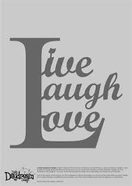 Live Laugh And Love by Live Laugh Love Paper Cut Template Templates Pinterest Paper