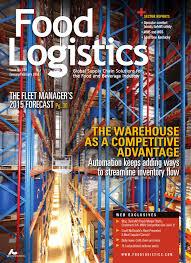 food logistics jan 2015 by supply demand chain food logistics issuu