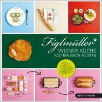 wiener k che figlmüller wiener küche figlmüller hans figlmüller