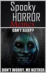Funny Scary Memes - memes spooky horror memes halloween creepy clowns funny and
