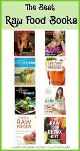 the best raw food books u2022 live pure health