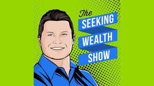 Seeking Show The Seeking Wealth Show Listen Via Stitcher Radio On Demand