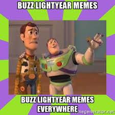 Buzz Lightyear Everywhere Meme - buzz lightyear memes everywhere album on imgur