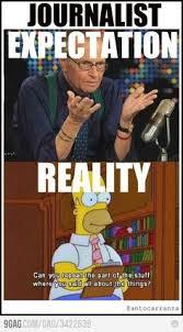 Journalism Meme - what my friends think i do meme popular on facebook meme memes