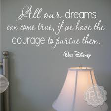 all our dreams can come true wall quote rock a baby wall quotes all our dreams can come true disney wall quote