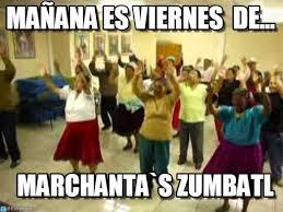 Zumba Meme - ma祓ana es viernes de zumba meme on memegen