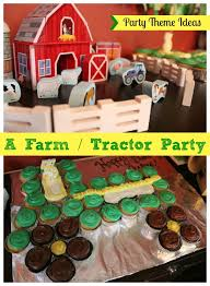 party theme ideas a farm tractor birthday party