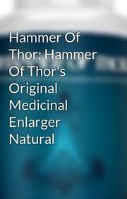 hammer of thor hammer of thor s original medicinal enlarger natural