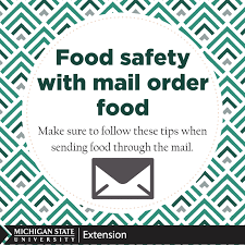 Mail Order Food Be Safe When Ordering Mail Order Food Food Safety Pinterest