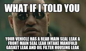 Seal Meme Generator - meme creator what if i told you your vehicle has a rear main