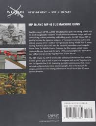 mp 38 and mp 40 submachine guns weapon amazon co uk alejandro