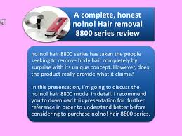 Seeking Series Review Complete No No Hair Removal 8800 Series Review