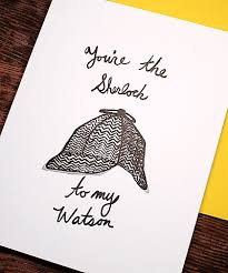 sherlock valentines day cards you re the sherlock to my watson card greeting cards paper