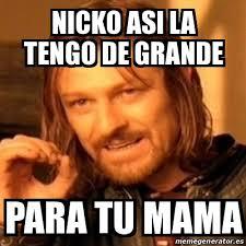 Meme And Nicko - meme boromir nicko asi la tengo de grande para tu mama 17951432