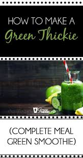 how to make a green thickie the delicious filling green smoothie